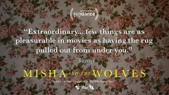 MISHA AND THE WOLVES @ SUNDANCE FILM FESTIVAL